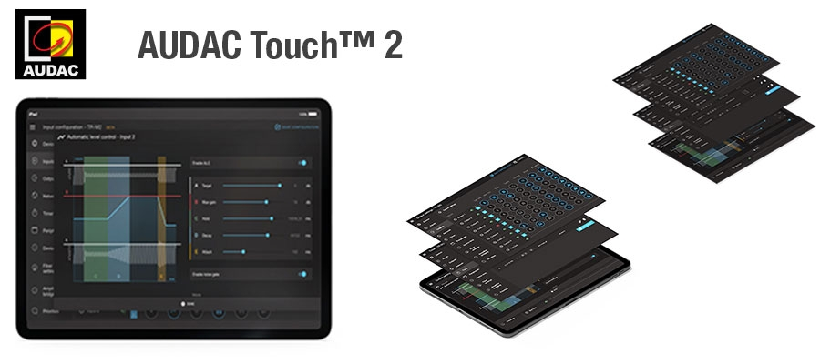 Expand Your Possibilities with AUDAC TOUCH™ 2
