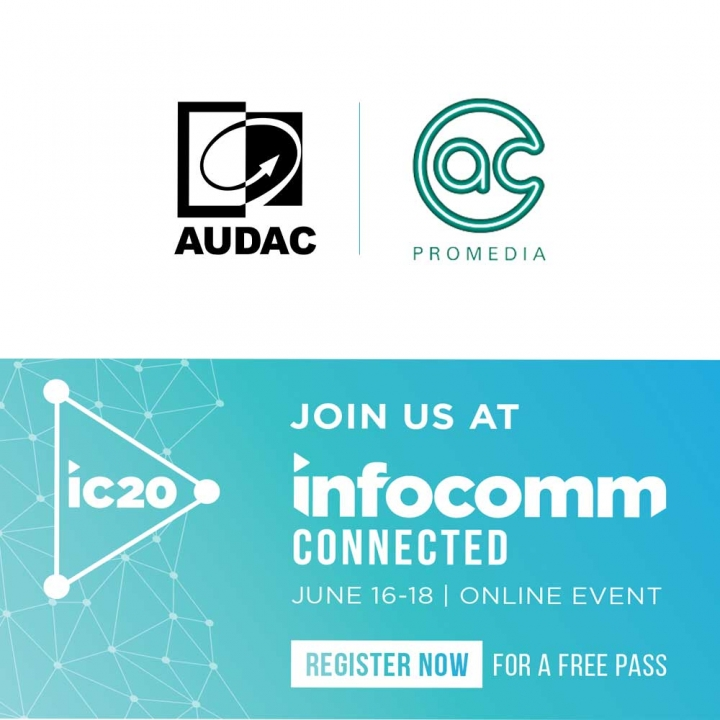 A.C. ProMedia and AUDAC to Participate in InfoComm Connected